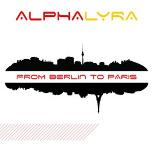 alpha_lyra_from_berlin_to_paris