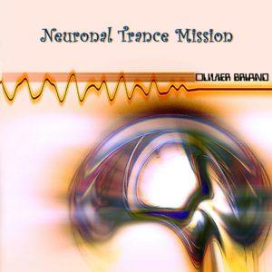 briand_neuronal-trance-mission