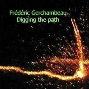 gerchambeau_digging_the_path